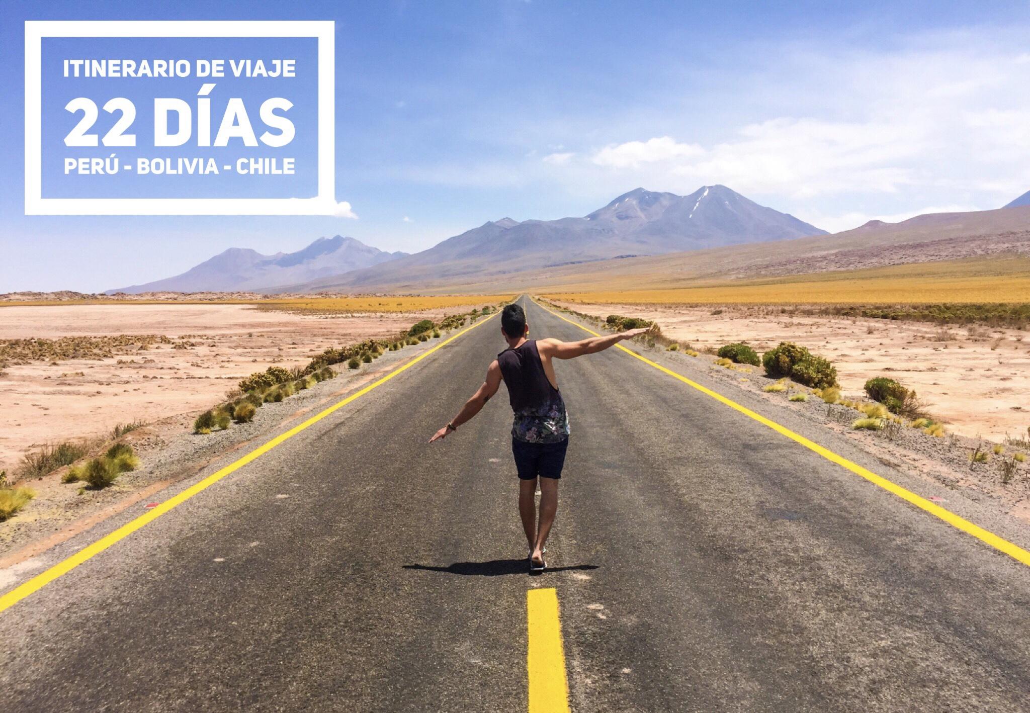 ITINERARIO DE VIAJE POR PERÚ - BOLIVIA - CHILE