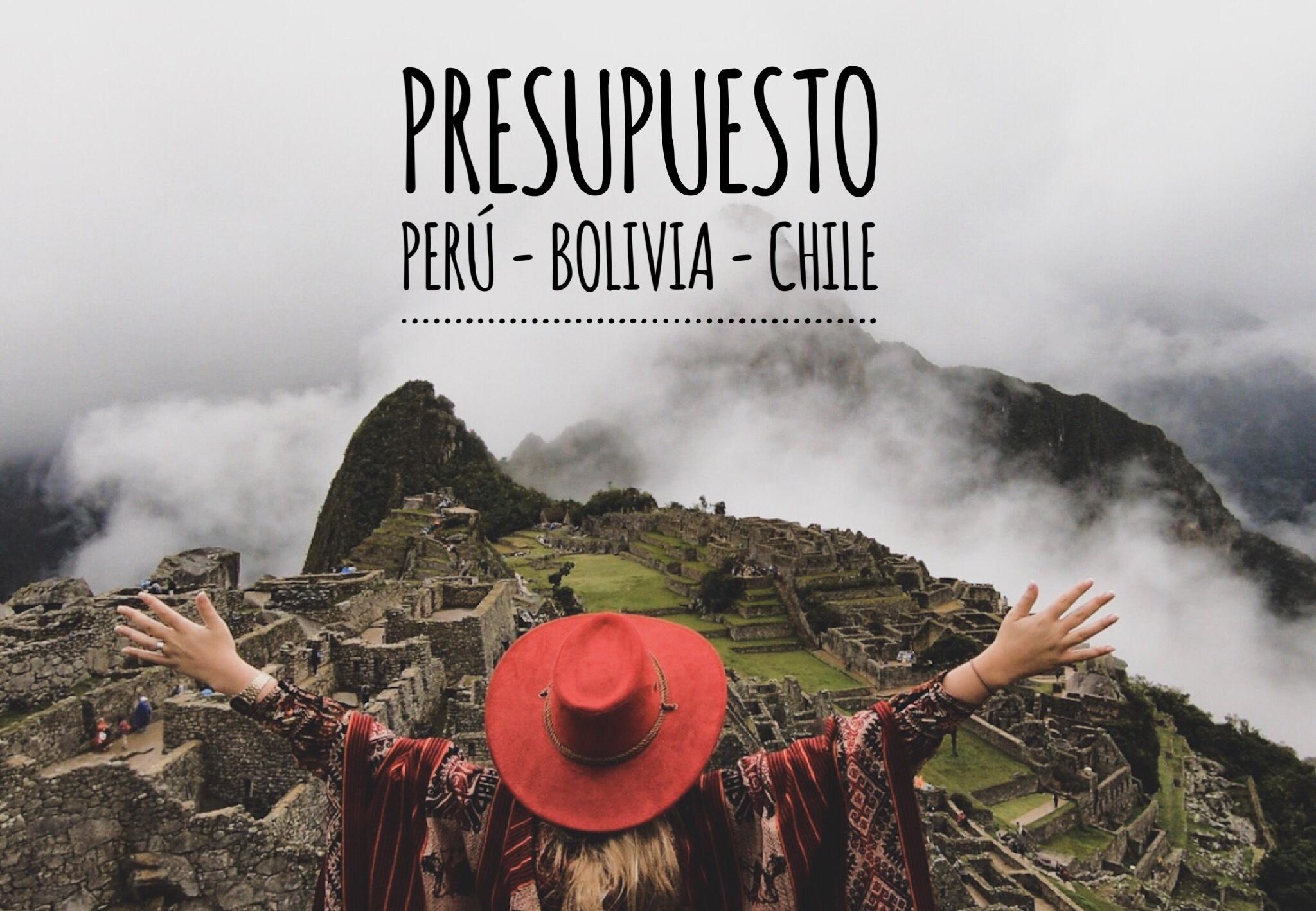 PRESUPUESTO PERÚ - BOLIVIA - CHILE